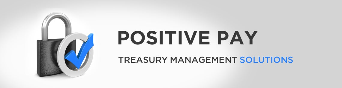 Fraud Prevention, Treasury Management Services